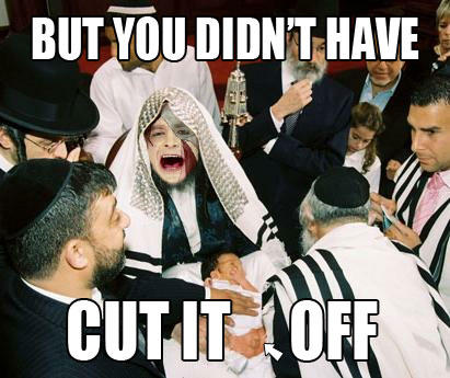You didn't have to cut it off