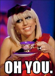 Gaga You