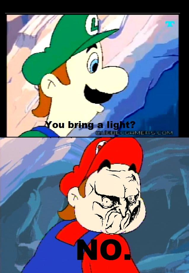 You bring a light?