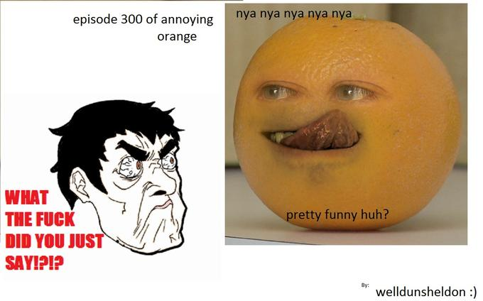 stupid orange