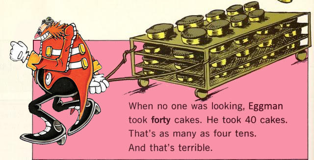 Eggman Took Forty Cakes