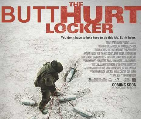 The Butthurt Locker