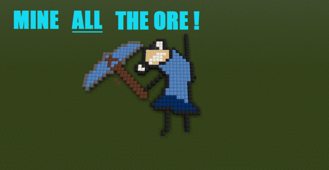 Mine All The Ore