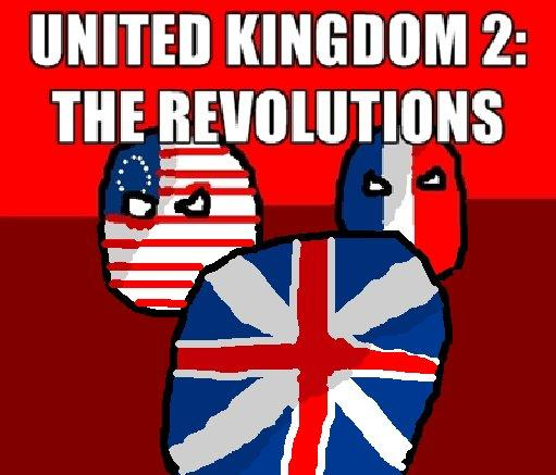 United Kingdom 2: The Revolutions.