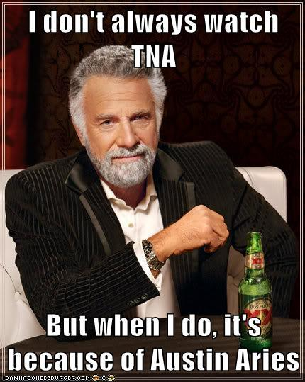 I don't always watch TNA...