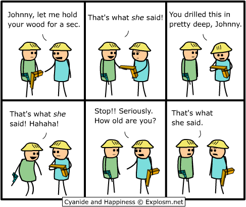 "Cyanide & Happiness takes a stab at ""That's What She Said"""
