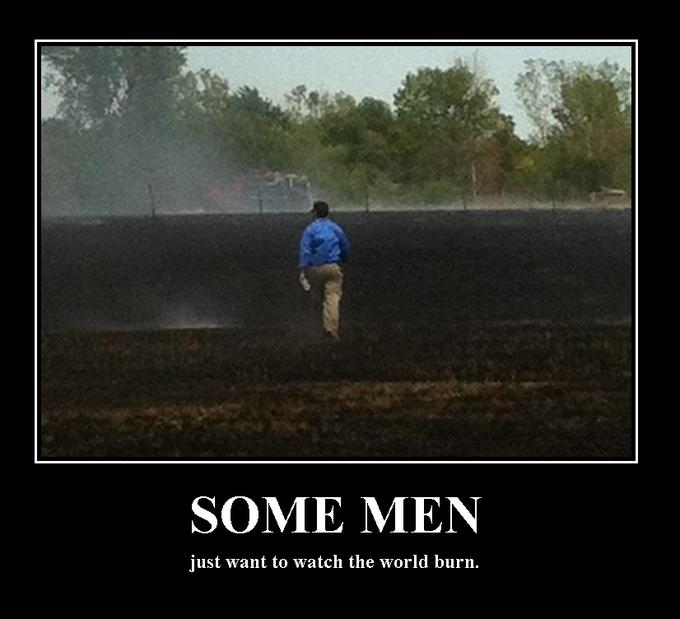 Some men... Burned field.
