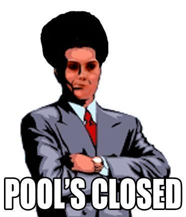 Pool's Closed McKayla