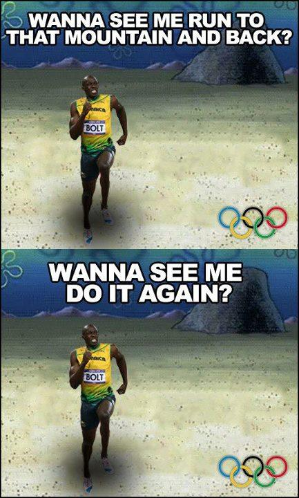Wanna see me run the 100m and back?