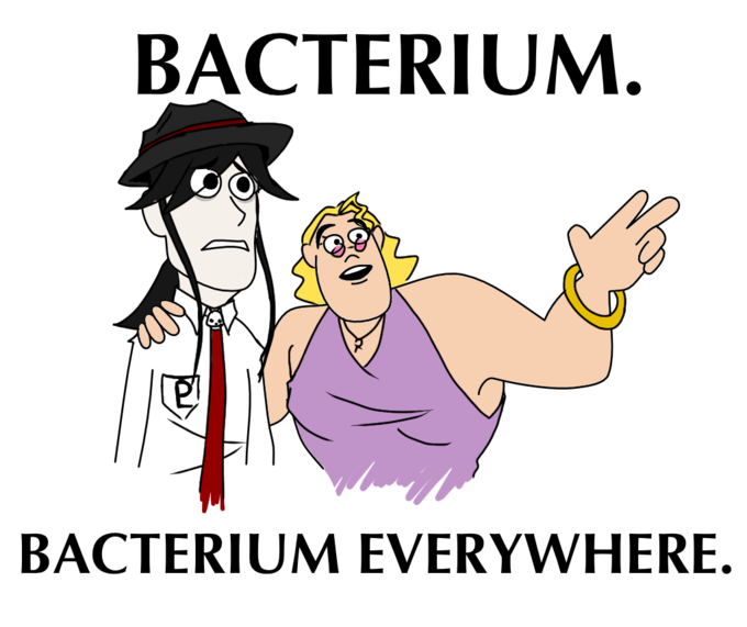 Bacterium. Bacterium EVERYWHERE.
