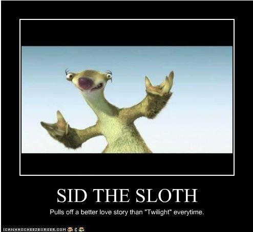 Sid the Sloth Pulls Off A Better Love Story Than Twilight Everytime