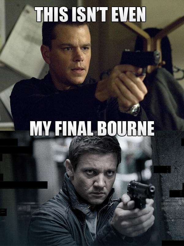 This isn't even my final Bourne