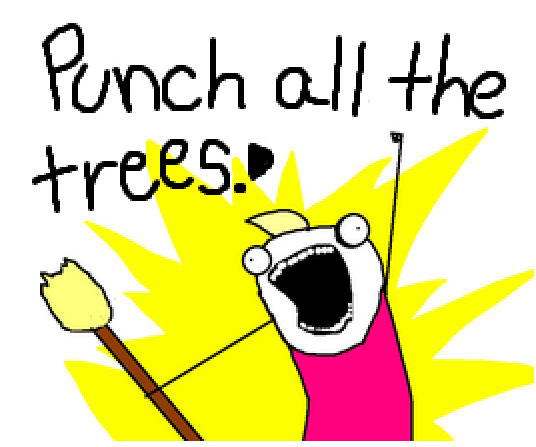 Punch all the Trees!!!