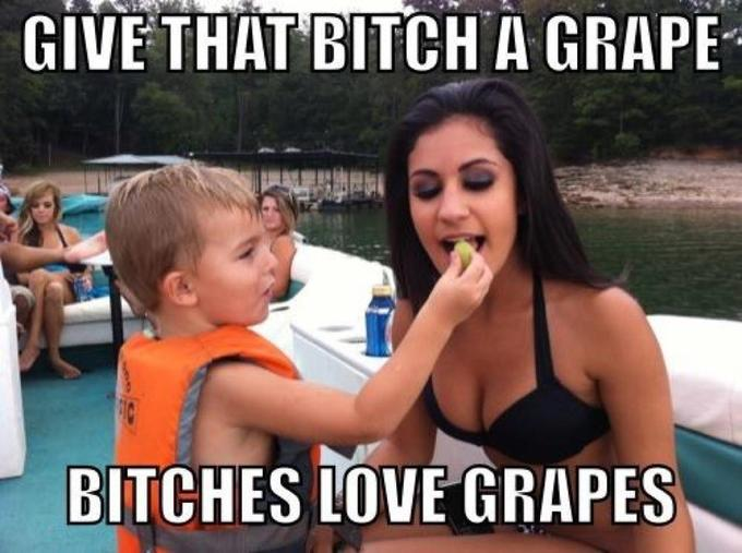 Bitches Love Grapes