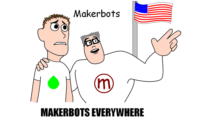 Makerbots, Makerbots Everywhere
