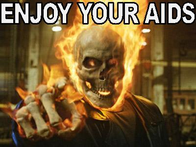 Ghost Rider enjoy your aids