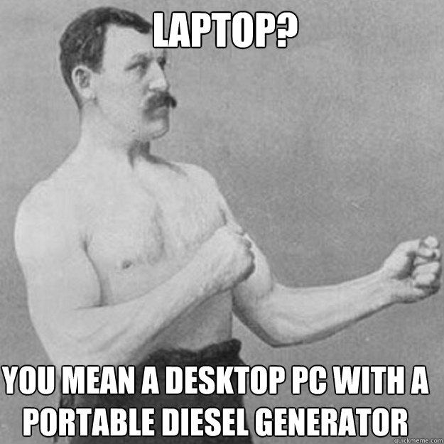 Overly manly portable computer