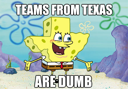 Texas is dumb