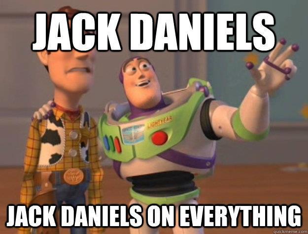 Jack Daniels on Everything