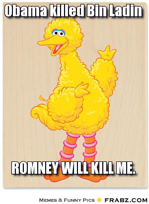 Romney Will Kill Me - Big Bird Image