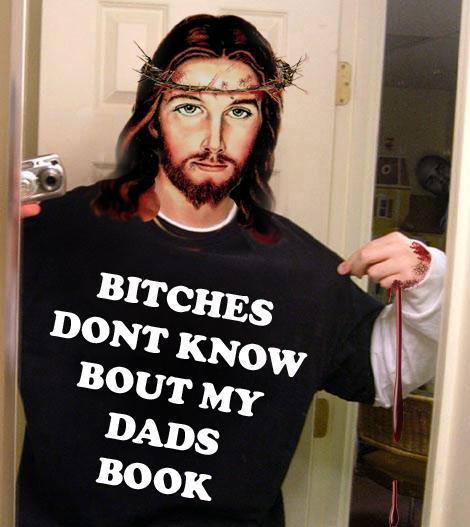 Jesus bitches