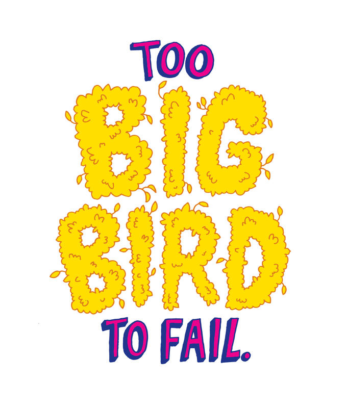 Too Big Bird Too Fail