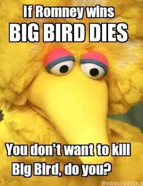 If Romney Wins, Big Bird Dies