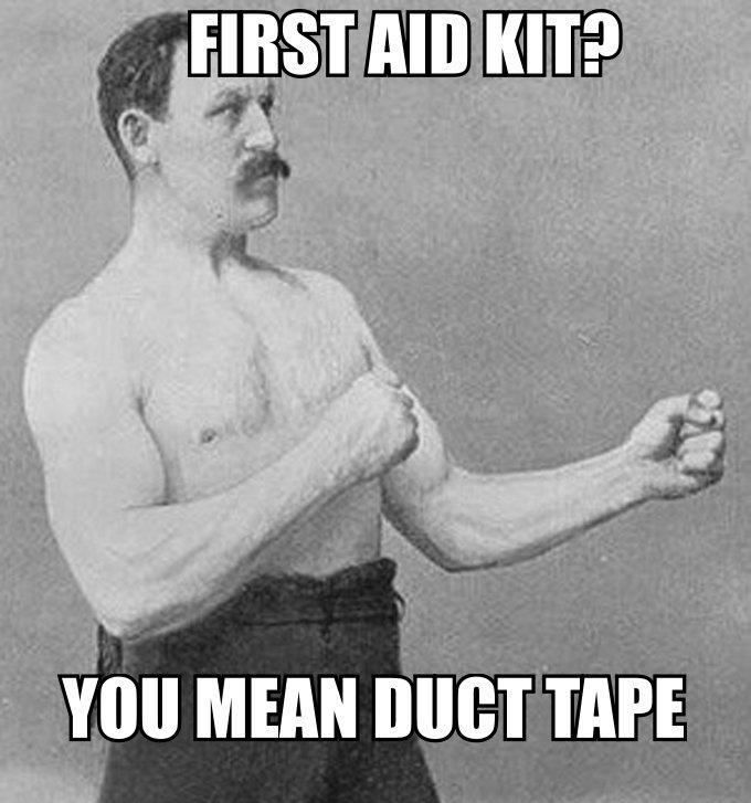 Overly Manly Man On First Aid