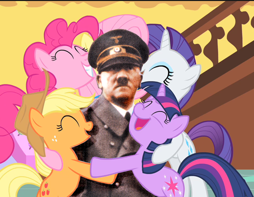 Even ponies like Hitler