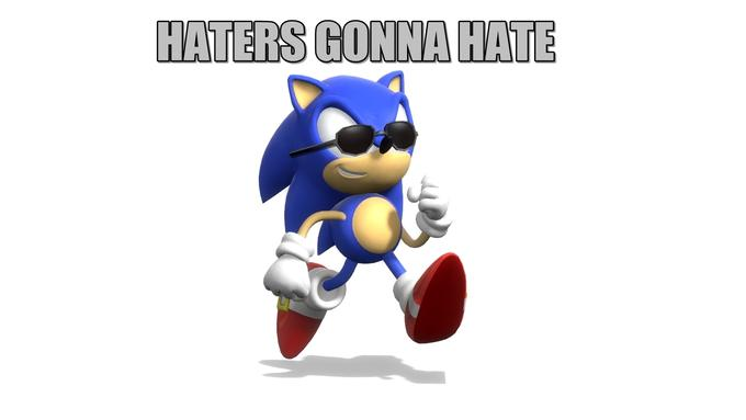 Classic Sonic Haters Gonna Hate