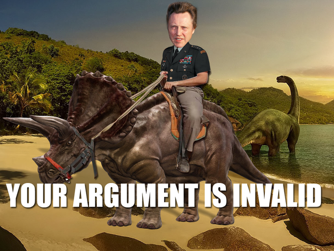 Christopher Walken On A Triceratops? Your Argument is Invalid