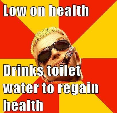 Drink toilet water to heal yourself