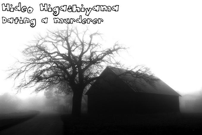 Hideo Higashiyama - Dating a Murderer