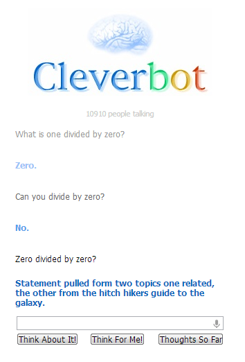 Zero Divided by Zero Cleverbot