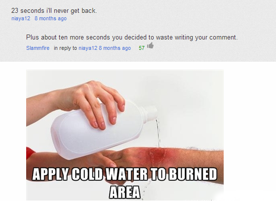 apply cold water to burned area meme Quotes
