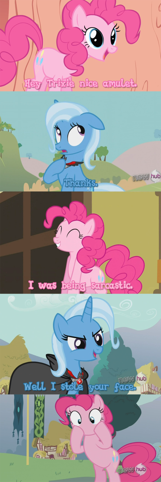 Hey Pinkie Pie, what can't breathe or eat cupcakes anymore? …your face!
