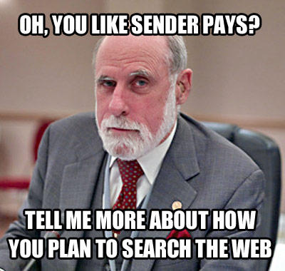 Oh so you like sender pays?