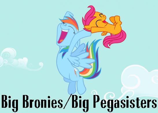 Big Bronies Big Pegasisters