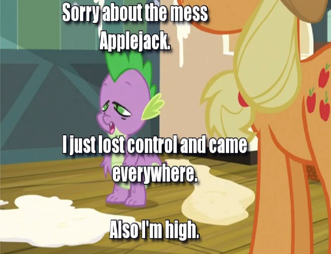 Sorry about the mess Applejack.
