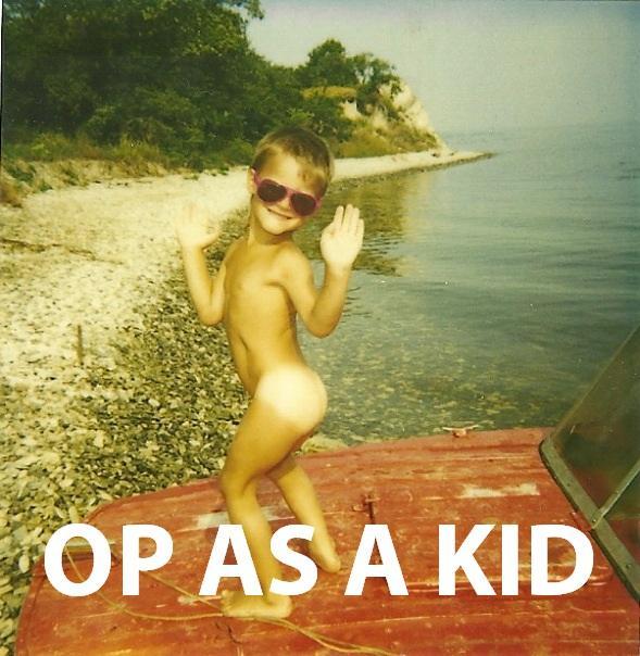 OP As A Kid