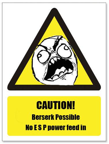 Berserk warning sign