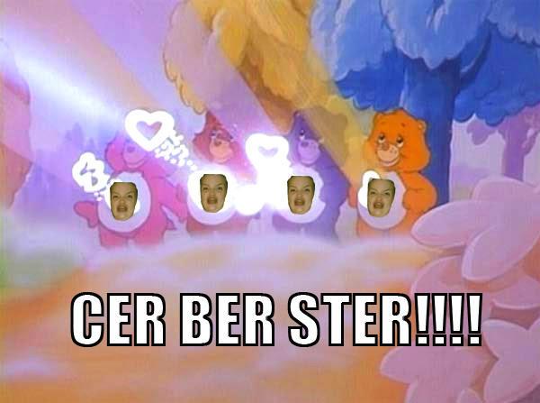 Cer Ber Ster!