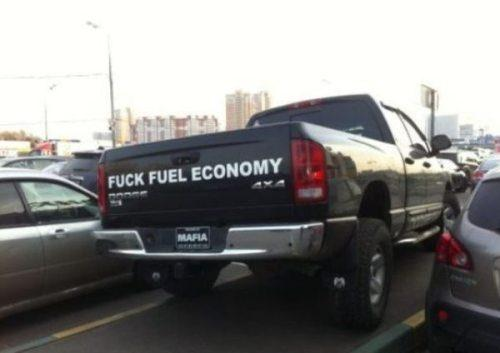 Fuck fuel economy