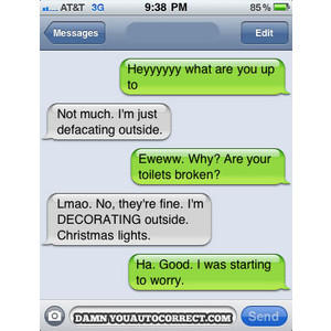 A typical Autocorrect conversation.