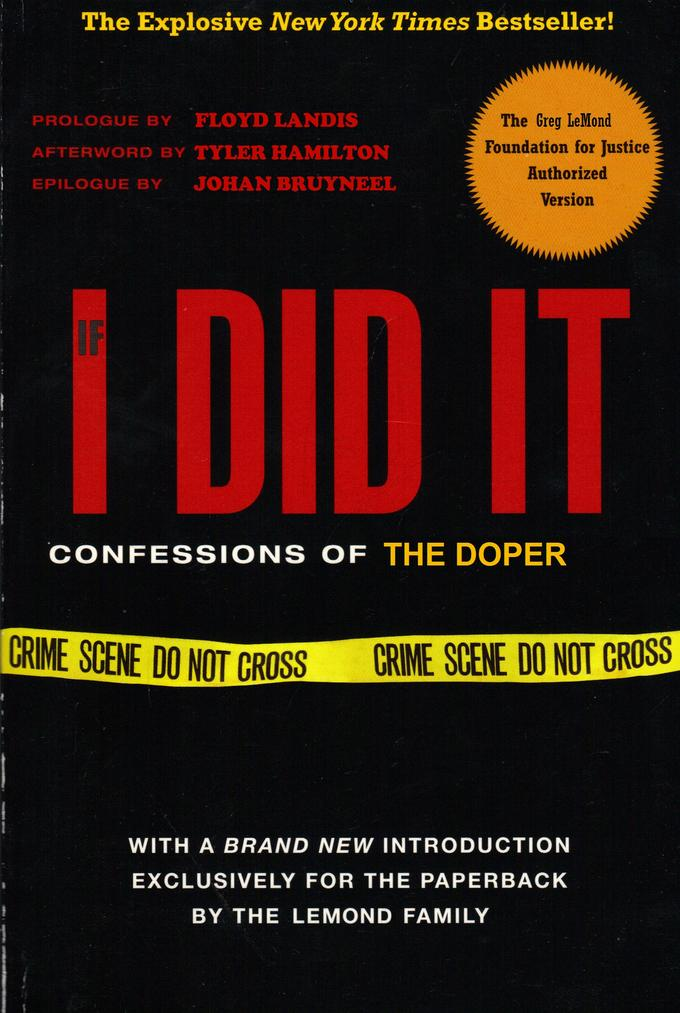 IF I DID IT - Lance Armstrong's Confession