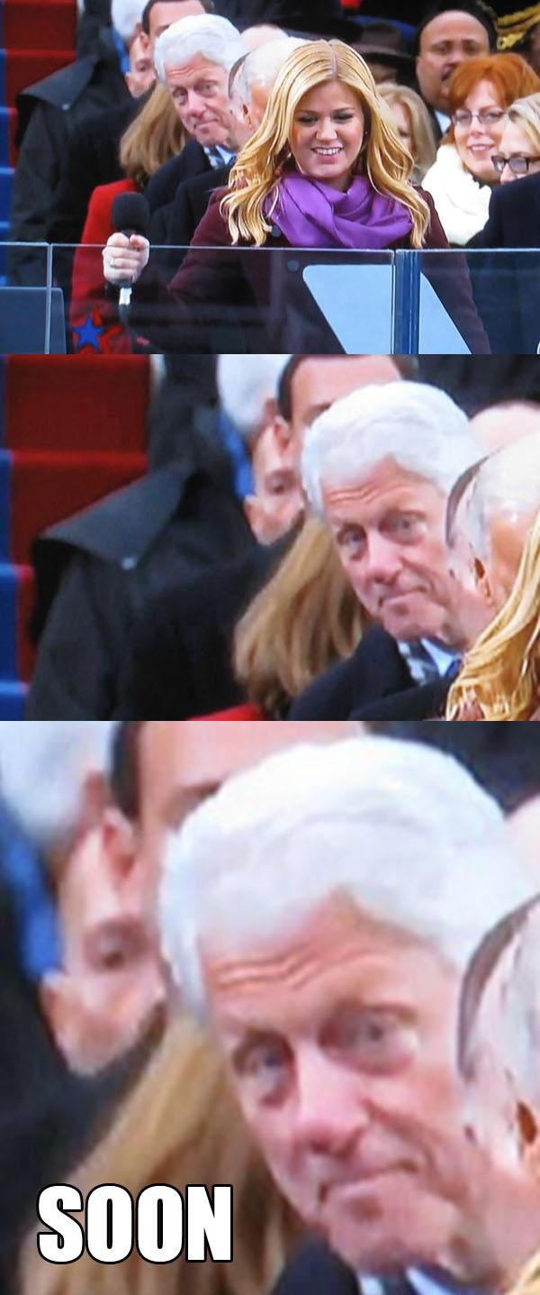 Bill Clinton - Soon