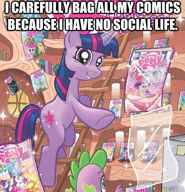 I carefully bag all my comics because I have no social life.