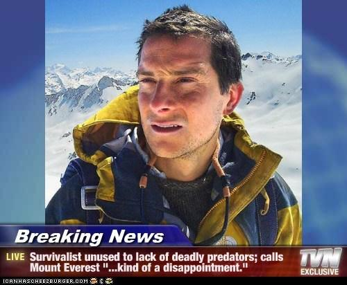 Breaking News - Bear Grylls