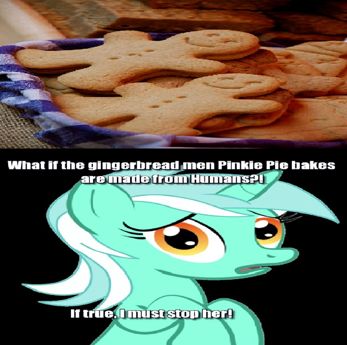 What if the gingerbread men Pinkie Pie bakes are made from Humans?!