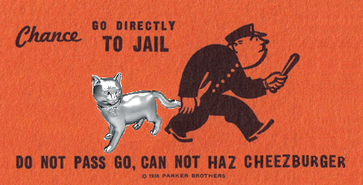 Monopoly Cat Can Not Haz Cheezburger